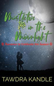 Mistletoe in the Moonlight