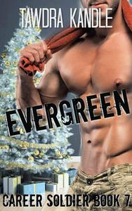 Evergreen: A Career Soldier Christmas