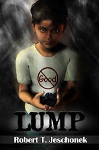 Lump: A Kid's Tale