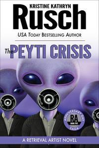The Peyti Crisis: A Retrieval Artist Novel