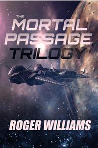 The Mortal Passage Trilogy