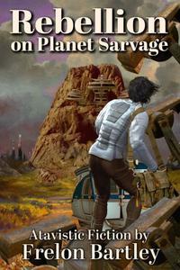 Rebellion on Planet Sarvage