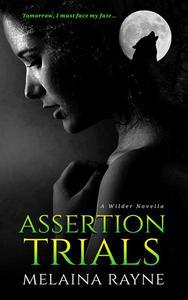 Assertion Trials