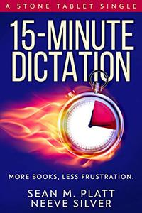 15-Minute Dictation: More Books, Less Frustration.