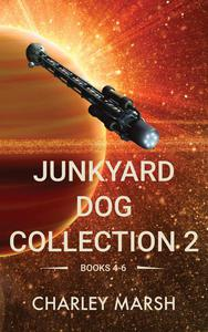 Junkyard Dog Collection 2 Books 4-6
