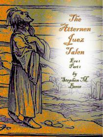 The Atternen Juez Talen, Era 1 Part 1
