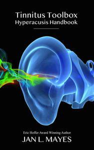 Tinnitus Toolbox Hyperacusis Handbook