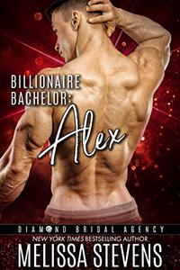 Billionaire Bachelor: Alex