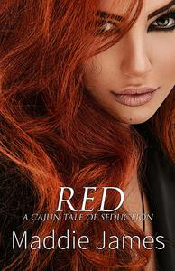Red: A Cajun Tale of Seduction