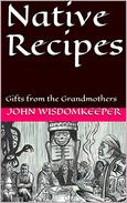 Native Recipes: Gifts from the Grandmothers