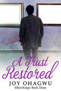 A Trust Restored - A Christian Suspense - Book 7