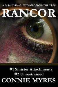 Rancor: A Paranormal, Psychological Thriller, Books 1 & 2
