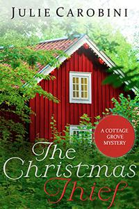 The Christmas Thief: Cottage Grove Mystery 1