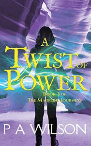 A Twist of Power: A Romantic Magical Quest Series