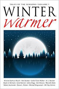 Winter Warmer: Thirteen Tales For The Season
