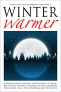 Winter Warmer: Thirteen Tales For The Season