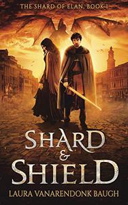 Shard & Shield