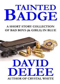Tainted Badge (A Short Story Collection)