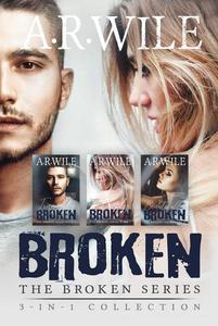 Broken: The Broken Series 3-in-1 Collection