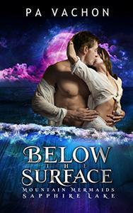 Below the Surface: Mountain Mermaids