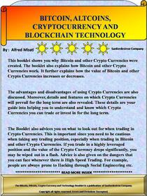 Bitcoin, Altcoins, Crypto Currency and Block Chain Technology