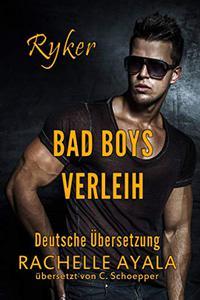Ryker: Bad Boys Verleih (Bad Boys for Hire: Deutsche Übersetzung 1)