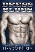 Dress Blues: A Second Chance Military Romance