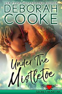 Under the Mistletoe: A Holiday Romance