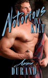 Notorious in a Kilt