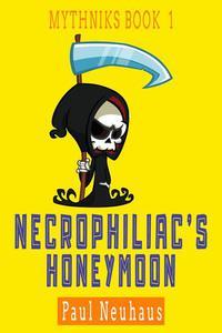 Necrophiliac's Honeymoon
