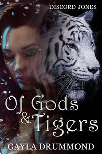 Of Gods & Tigers