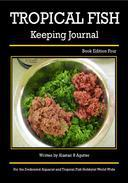 The Tropical Fish Keeping Journal Book Edition Four