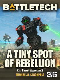 BattleTech: A Tiny Spot of Rebellion