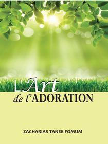 L'Art de L'Adoration