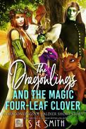 The Dragonlings and the Magic Four-Leaf Clover