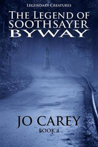 The Legend of Soothsayer Byway