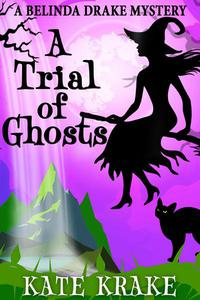 A Trial of Ghosts