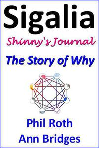 Sigalia, Shinny's Journey: The Story of Why