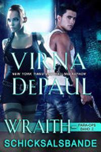 Wraith – Schicksalsbande