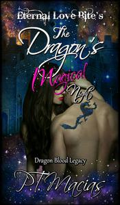 The Dragon's Magical Night, Eternal Love Bite's, Dragon Legacy