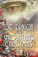 The Old Dragon of the Mountain's Christmas: Science Fiction Romance