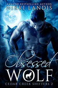 Obsessed Wolf