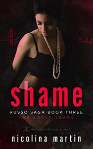 Shame: The Early Years