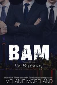 BAM - The Beginning