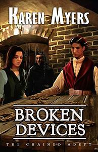 Broken Devices: A Lost Wizard's Tale
