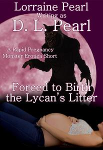 Forced to Birth the Lycan's Litter