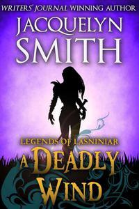 Legends of Lasniniar: A Deadly Wind