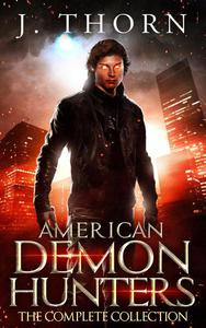 American Demon Hunters: The Complete Collection
