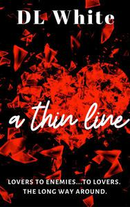 A Thin Line- Second Edition