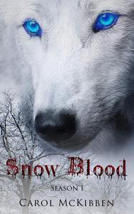 Snow Blood: Season 1